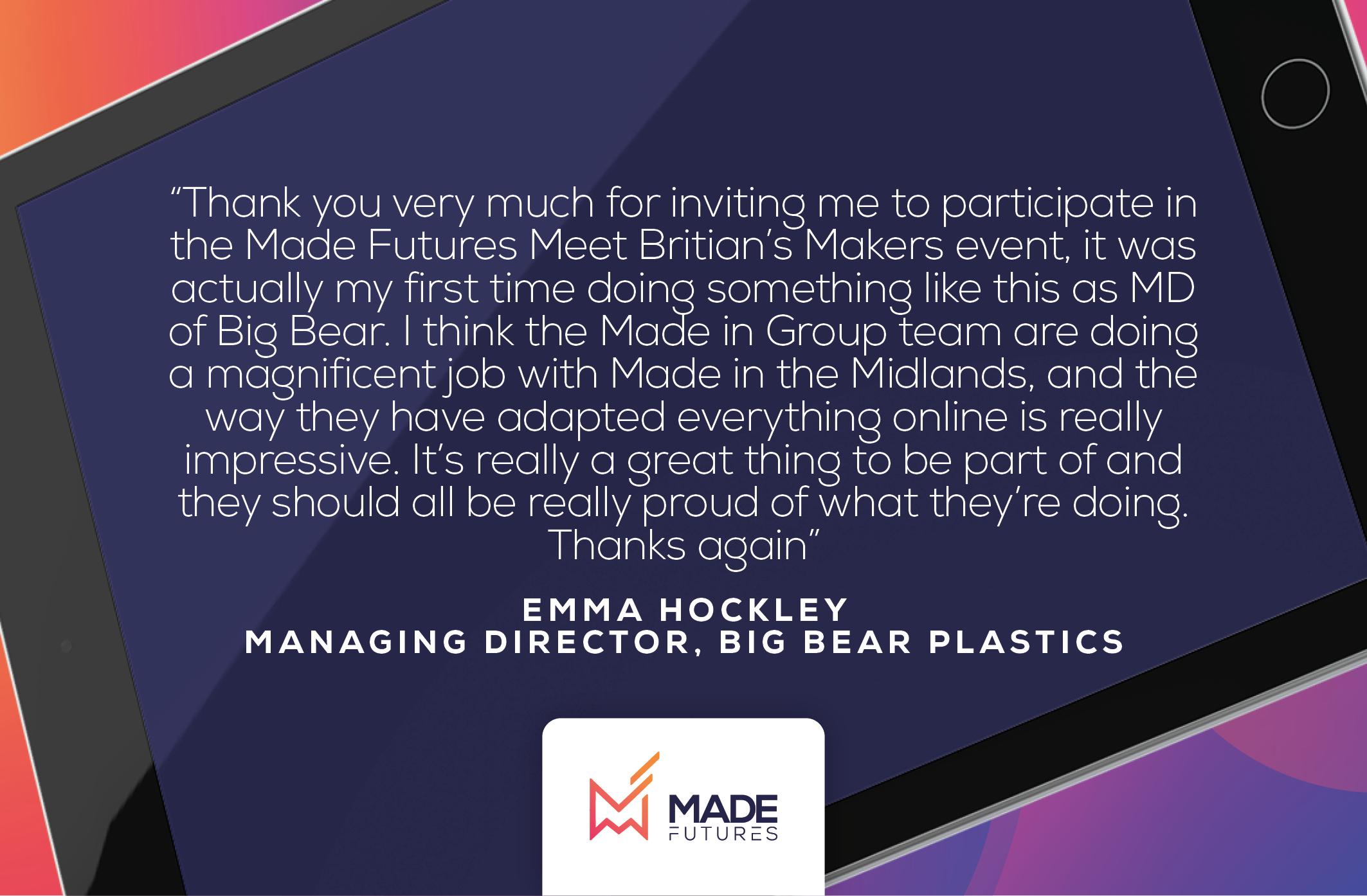 Testimonial by Emma Hockley, Managing director at Big Bear Plastics