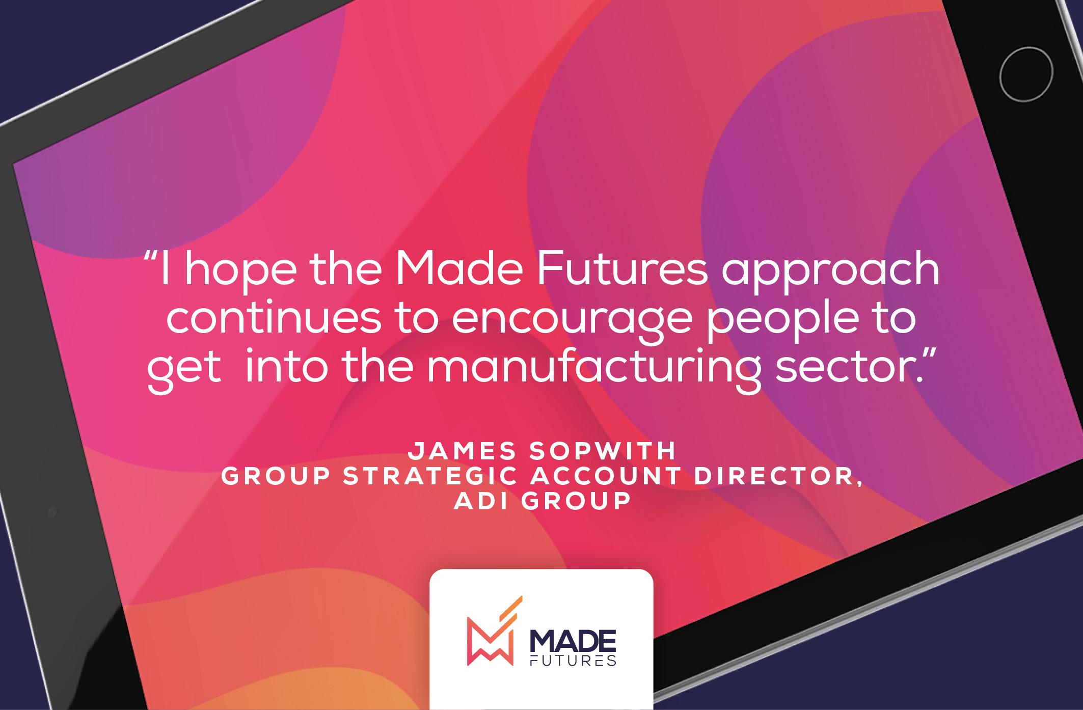 Testimonial by James Sopwith, Group strategic account director at ADI Group