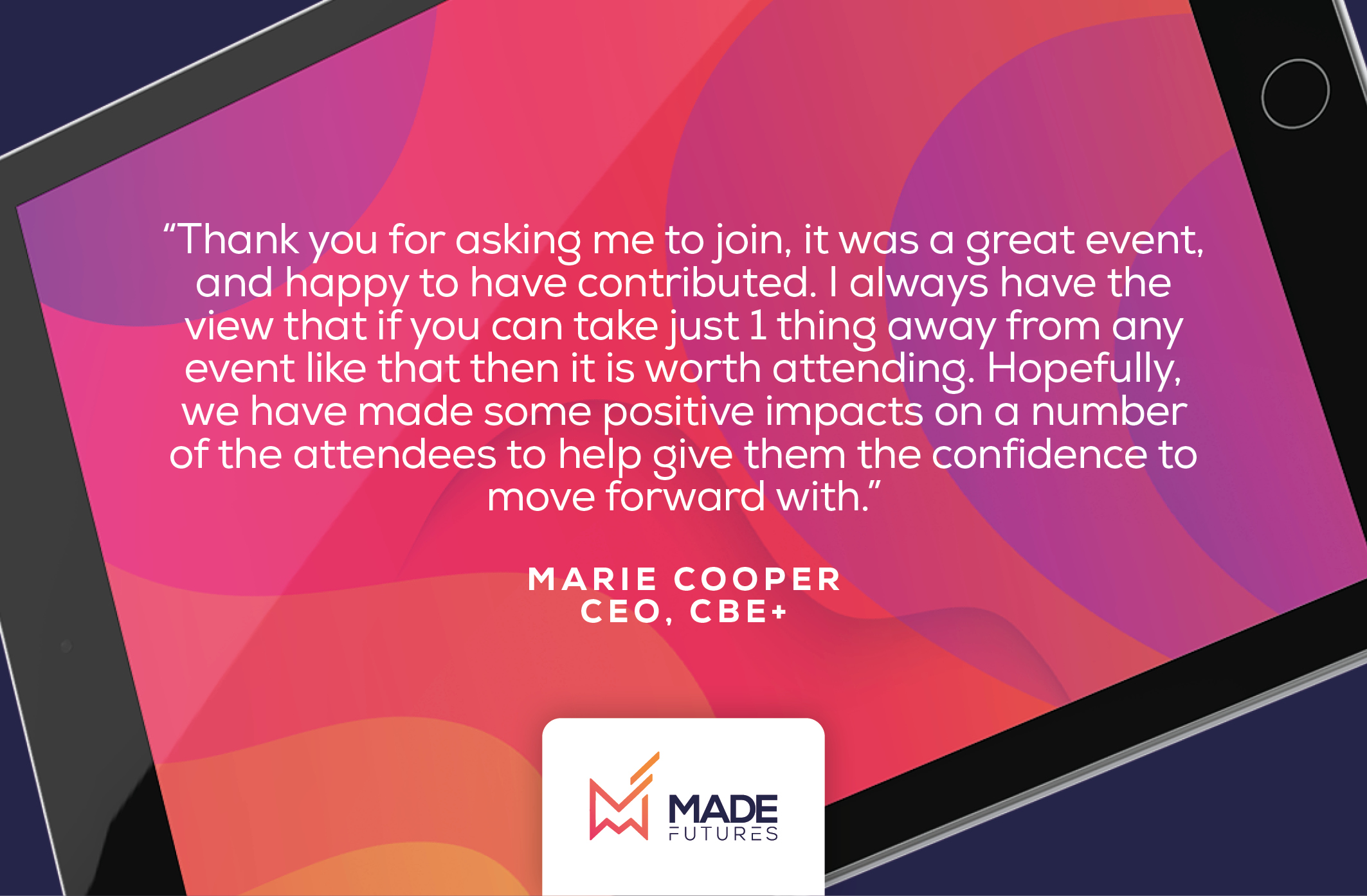 Testimonial by Marie Cooper, CEO at CBE+