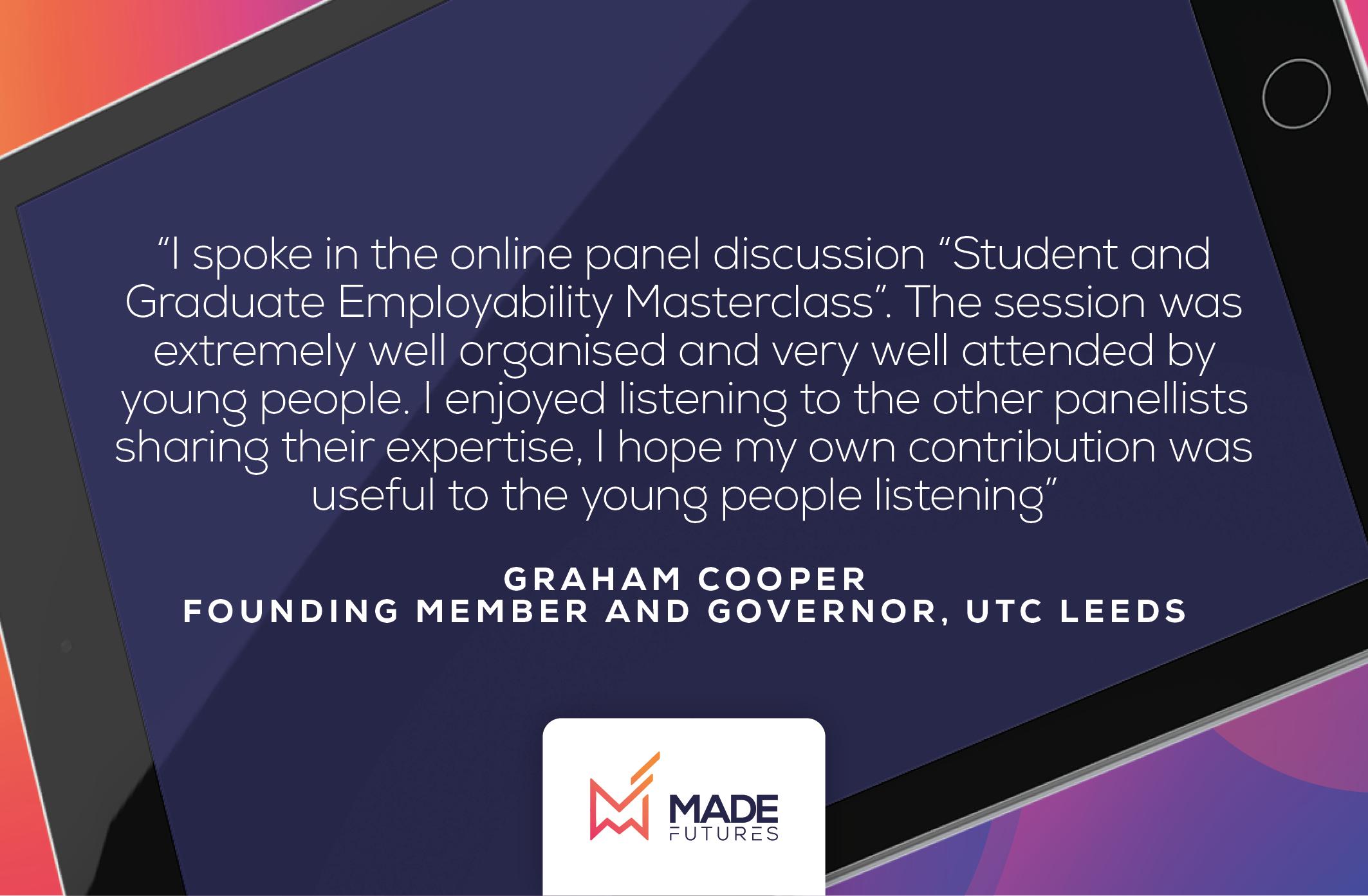 Testimonial by Graham Cooper, Founding member and governer at UTC Leeds